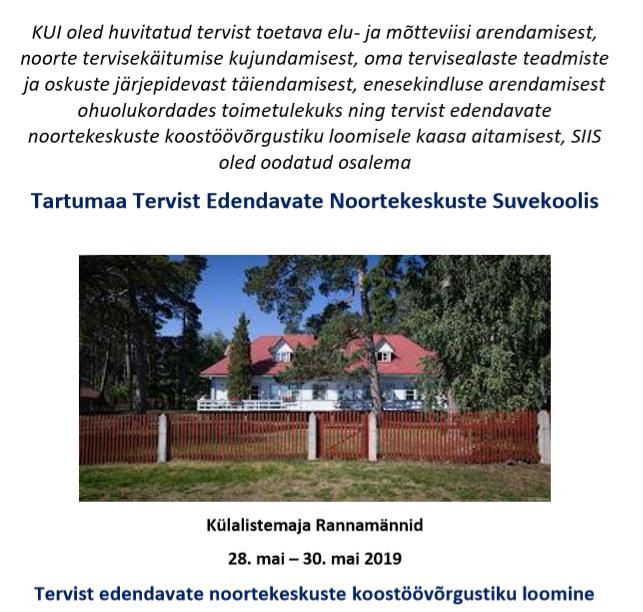 Tartumaa Tervist Edendavate Noortekeskuste Suvekool – päevakava täpsustatud 20.05.2019