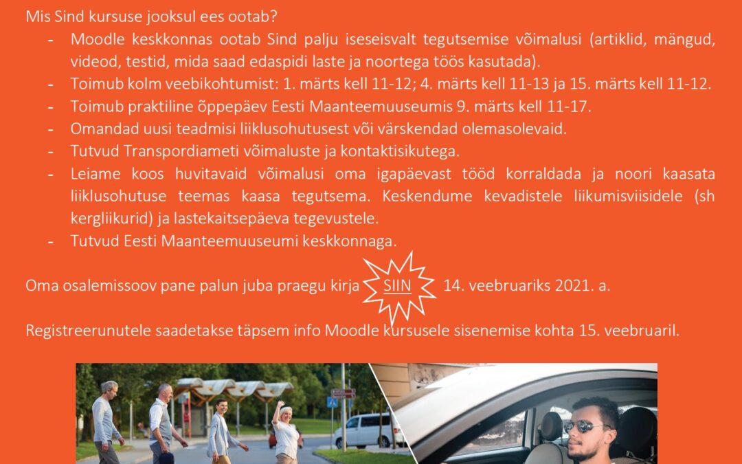 Tule osale liikluse ja liiklusohutuse teemalisel kursusel!